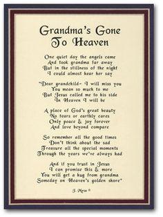 miss u grandma sending all my love up to u .. I may not said it ...