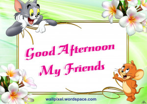 Good Afternoon My Friend Tom & Jerry Graphic