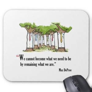Motivational exam quote by Max DePree - Mousepads