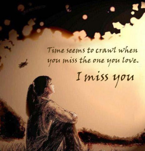 Famous Quotes 4U- I Miss You Quotes, Love and Miss You Quotes