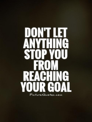 ... your goal source http bookcoverimgs com achieving your goals quotes