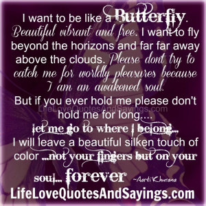 want to be like a Butterfly..