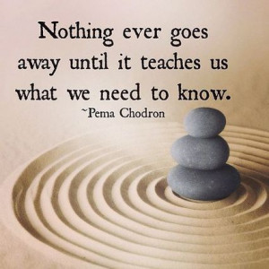... need to know. Pema Chödrön | Picture Quotes and Proverbs | Scoop.it