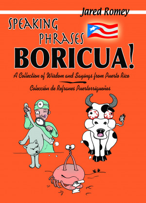 Puerto Rican Sayings in Spanish | Letter O - Letter P