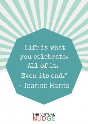 celebration quote celebrate all of it