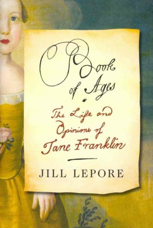 Book of Ages' by Jill Lepore