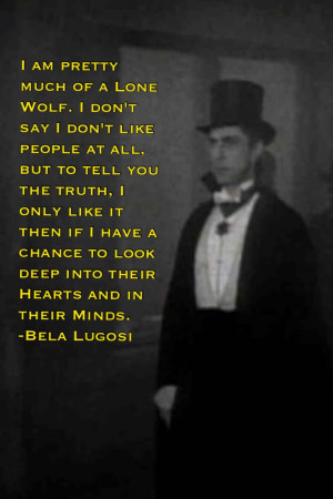 ... Lugosi, Bela Lugosi Dracula Quotes, Quotes Sayings, Bela Lugosi Quotes