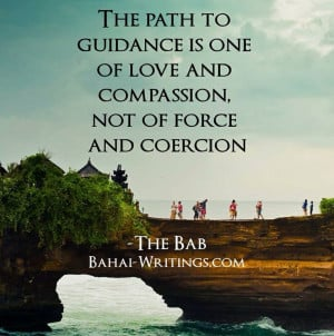 sacred Baha'i quote from the Bab for your spiritual contemplation ...