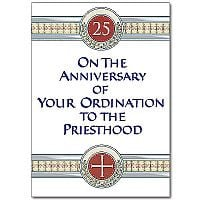 ... to the priesthood ordination 25th anniversary card priest $ 1 99