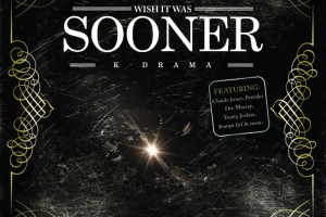 Drama 'Wish It Was Sooner' Release Date, Cover Art & Tracklist