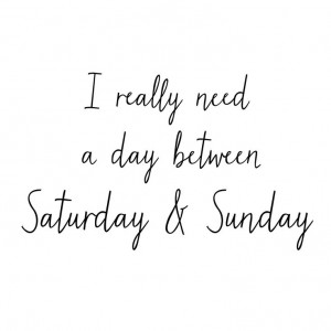 Three day weekend quote