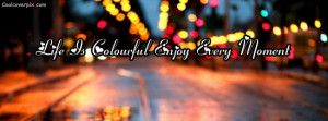 Colourful-life-quote-Facebook-cover
