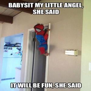 Babysitting not a glamorous job Meme | Slapcaption.com