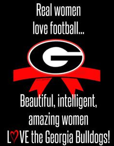Real women football, UGA, Georgia, GEORGIA GIRL, made by me, Follow me ...