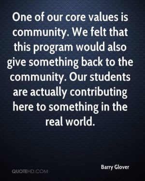 One of our core values is community. We felt that this program would ...