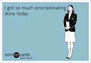 procrastination funny quotes