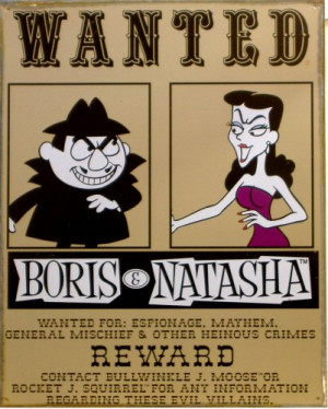 Boris and Natasha...