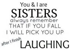 ... That was one of the best vacations EVER!!! Sister Quotes, Funny Quotes