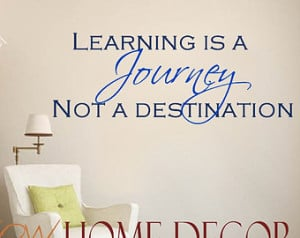 Decal - Learning is a Journey Inspirational Quote. School classroom ...