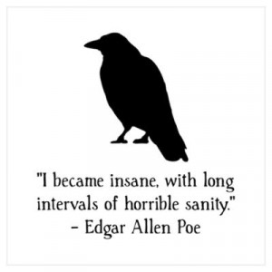 CafePress > Wall Art > Posters > Edgar Allen Poe Quote Wall Art Poster