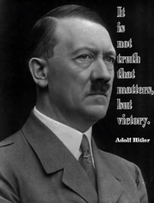 It Is Not Truth The Matters But Victory.