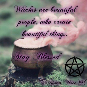 Witches blessed be
