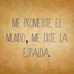 ten cuidado con lo que digas y hagas hoy quote in spanish
