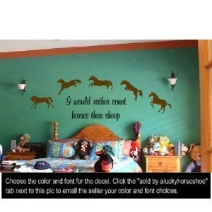 inch vinyl wall decal--Cute horse quote--sold by aluckyhorseshoe