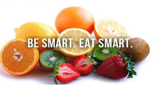 Eating smart will not only make you smart, it's the smart thing ...