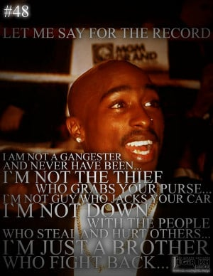 48 let me say for the record i am not a gangster and never have been i ...