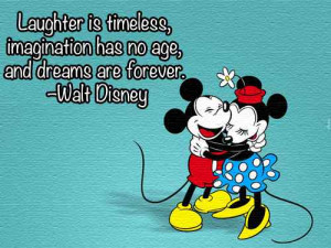Happy Birthday , Walt Disney , Mickey Mouse, Imagination Quotes ...