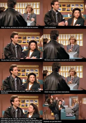 Seinfeld quote - Reservation