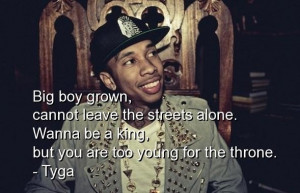 Tyga rapper quotes sayings best men meaningful streets