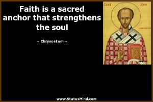 ... anchor that strengthens the soul - Chrysostom Quotes - StatusMind.com