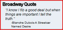 widget I wrote and use is 'Broadway Quotes'. It displays the quote ...