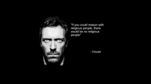 quotes stupidity dr house religion hugh laurie house md 1600x900 ...