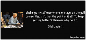 More Hal Linden Quotes
