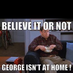 George Costanza Serenity Now George costanza. seinfeld