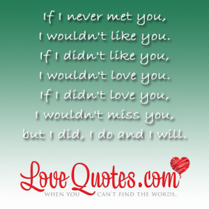 ... you but i did i do and i will love quote I Think I Like You Quotes
