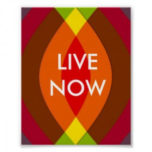 Live Now! Two Word Quote Inspirational by semas87
