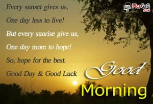 Good Morning Quote Inspirational Words To Say Every Sunset Gives Us ...