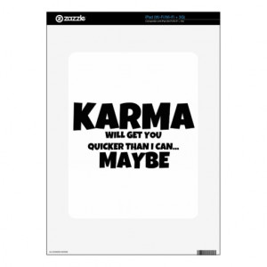 karma_or_i_will_get_you_quote_skin_for_the_ipad ...