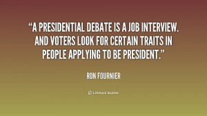 presidential debate is a job interview. And voters look for certain ...