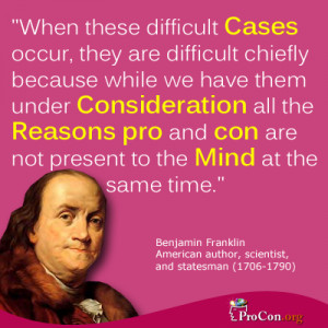 Benjamin Franklin - When these difficult Cases occur, they are ...