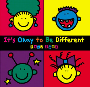 "Start by marking ""It's Okay to Be Different"" as Want to Read:"