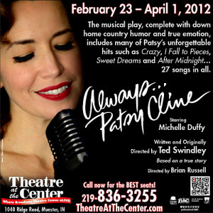 Always… Patsy Cline opening @ Theatre At The Center
