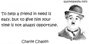 ... Quotes About Time - To help a friend in need is easy - quotespedia