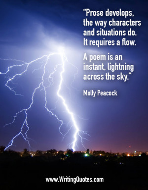 Home » Quotes About Writing » Molly Peacock Quotes - Poem Lightning ...