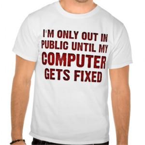 Computer Nerd Sayings Computer geek gamer funny