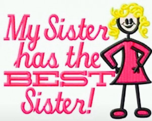 and I have the best sister! Besties for life ️